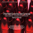 2003 - The Red Spectacles Special - KICA-9601 [japon]