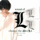 2008 - Sound of L change The WorLd - Victor VPCD-81585 [japon]
